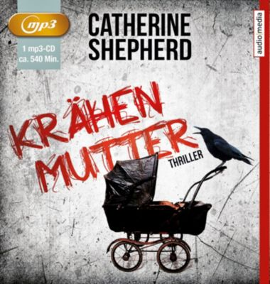 Krähenmutter, 1 MP3-CD, Catherine Shepherd