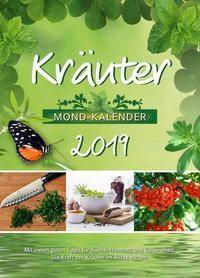 Kräuter, Mond-Kalender 2019