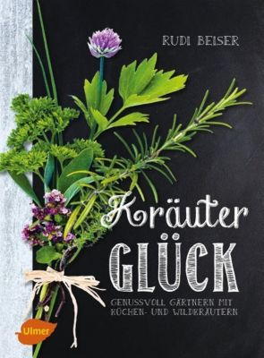 Kräuterglück - Rudi Beiser pdf epub