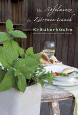 Kräuterküche, Silvia Zeiler, Antonia Uricher