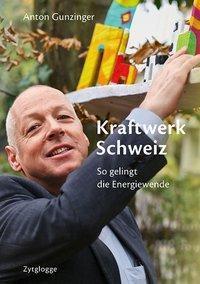 Kraftwerk Schweiz - Anton Gunzinger pdf epub