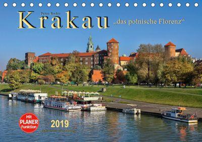 Krakau - das polnische Florenz (Tischkalender 2019 DIN A5 quer), Peter Roder