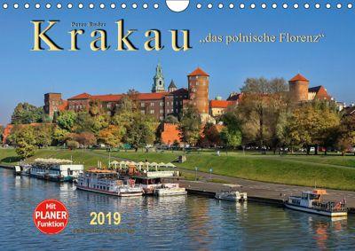 Krakau - das polnische Florenz (Wandkalender 2019 DIN A4 quer), Peter Roder