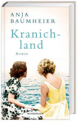 Kranichland, Anja Baumheier