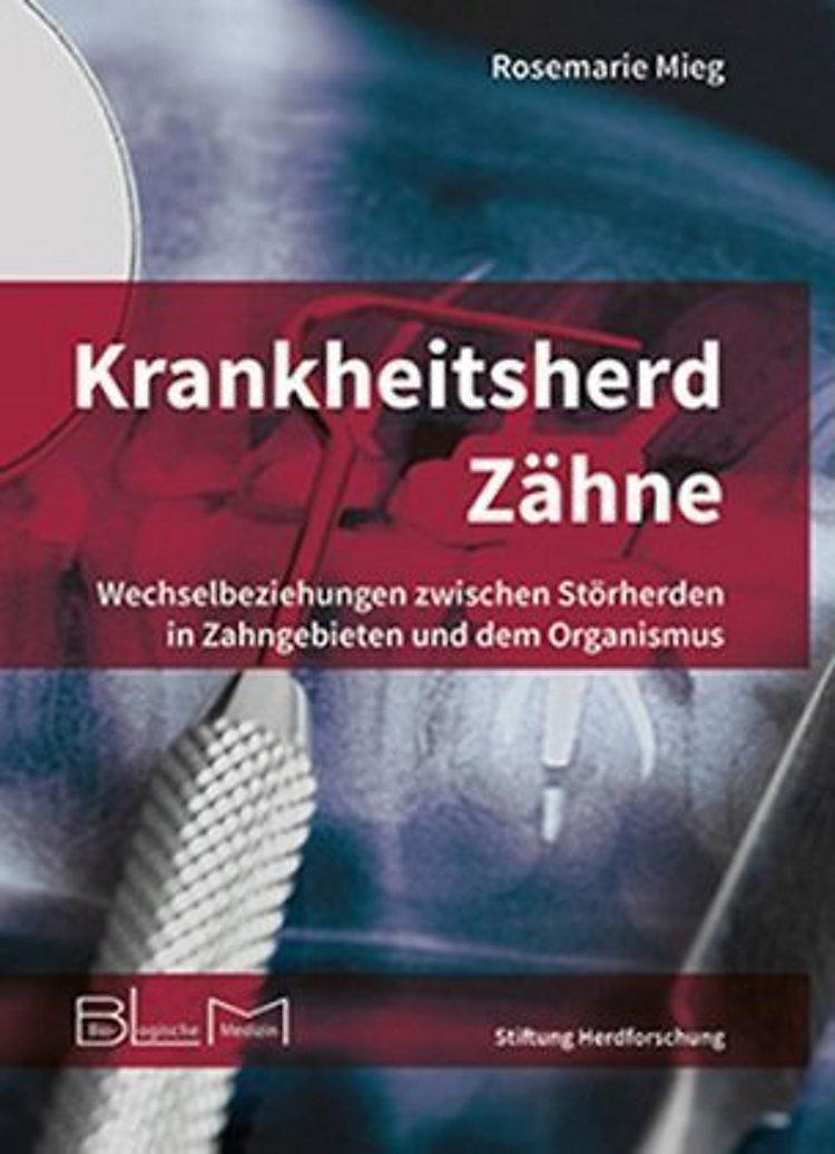 Krankheitsherd Zähne Buch Von Rosemarie Mieg