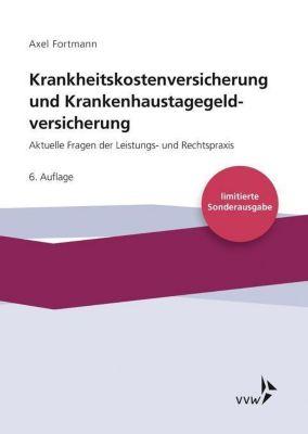Krankheitskostenversicherung und Krankenhaustagegeldversicherung, Axel Fortmann
