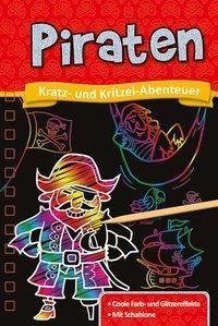 Kratz- und Kritzel-Abenteuer: Piraten -  pdf epub