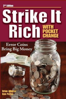 Krause Publications: Strike It Rich with Pocket Change, Brian Allen, Ken Potter