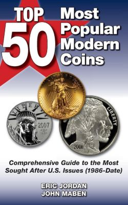 Krause Publications: Top 50 Most Popular Modern Coins, Eric Jordan, John Maben