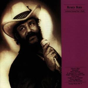 Krazy Kats, Diverse Interpreten