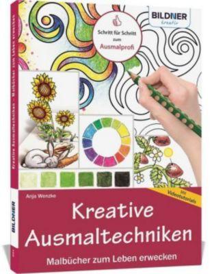 Kreative Ausmaltechniken - Malbücher zum Leben erwecken! - Anja Wenzke |