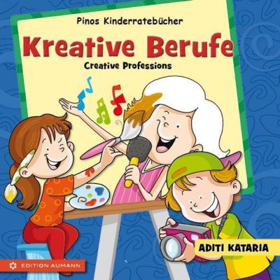 Kreative Berufe - Creative Professions, m. mp3-Datei - Aditi Kataria |