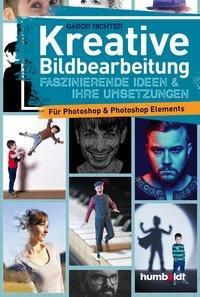 Kreative Bildbearbeitung - Gabor Richter |