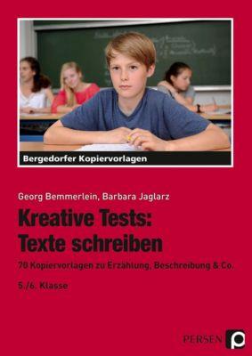 Kreative Tests: Texte schreiben, Georg Bemmerlein, Barbara Jaglarz