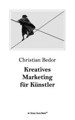 kreatives marketing f r k nstler ebook jetzt bei. Black Bedroom Furniture Sets. Home Design Ideas