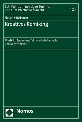 Kreatives Remixing, Florian Pötzlberger