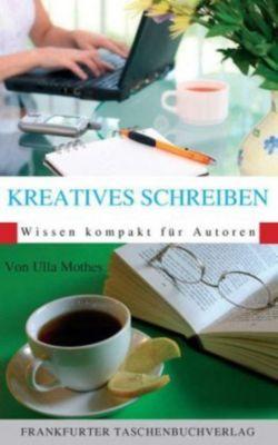 Kreatives Schreiben, Ulla Mothes