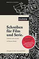 Kreatives Schreiben - Schreiben für Film und Serie