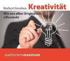 Kreativität, 1 Audio-CD, Norbert Groeben