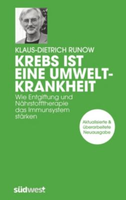 Krebs ist eine Umweltkrankheit - Klaus-Dietrich Runow pdf epub