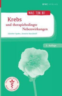 Krebs und therapiebedingte Nebenwirkungen, Günther Spahn, Annette Kerckhoff