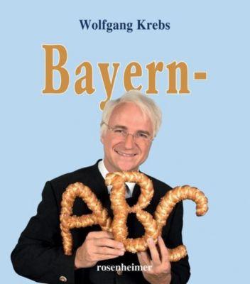 Krebs, W: Bayern-ABC - Wolfgang Krebs  