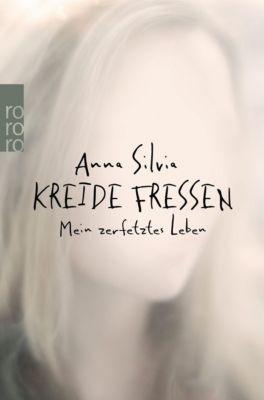 Kreide fressen - Anna Silvia |