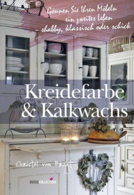 Kreidefarbe & Kalkwachs - Christel van Bragt |