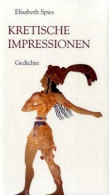 Kretische Impressionen, Elisabeth Spies