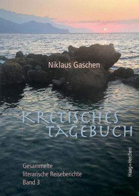 Kretisches Tagebuch - Niklaus Gaschen |