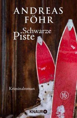 Kreuthner und Wallner Band 4: Schwarze Piste - Andreas Föhr pdf epub