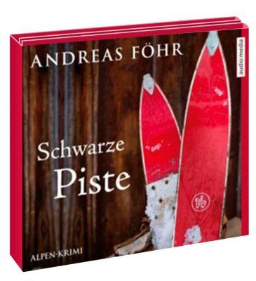 Kreuthner und Wallner Band 4: Schwarze Piste (6 Audio-CDs), Andreas Föhr