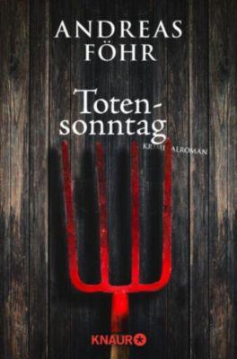 Kreuthner und Wallner Band 5: Totensonntag, Andreas Föhr