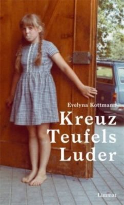 Kreuz Teufels Luder - Evelyna Kottmann |