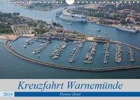 Kreuzfahrt Warnemünde (Wandkalender 2019 DIN A4 quer), Thomas Deter