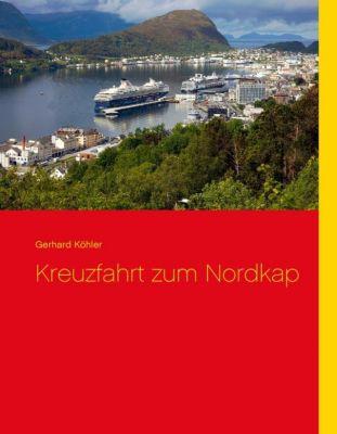 Kreuzfahrt zum Nordkap, Gerhard Köhler