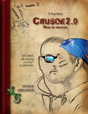 Kreuzner, V: Crusoe 2.0 - Volker Kreuzner |