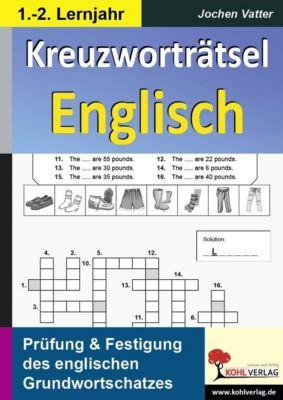 Kreuzworträtsel Englisch  /  1.-2. Lernjahr, Jochen Vatter