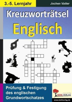 Kreuzworträtsel Englisch  /  3.-5. Lernjahr, Jochen Vatter