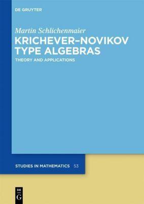 Krichever-Novikov Type Algebras, Martin Schlichenmaier