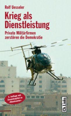 Krieg als Dienstleistung, Rolf Uesseler
