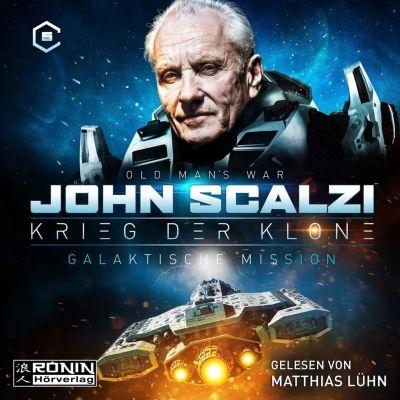 Krieg der Klone: Galaktische Mission - Krieg der Klone 5 (Ungekürzt), John Scalzi