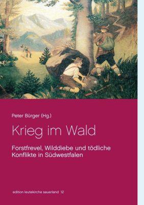 Krieg im Wald, Peter Bürger