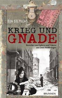 Krieg und Gnade - Don Stephens |