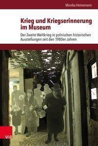 Krieg und Kriegserinnerung im Museum, Monika Heinemann