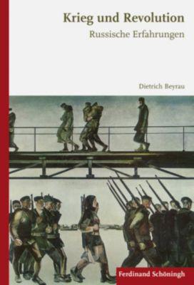 Krieg und Revolution, Dietrich Beyrau