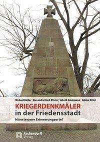 Kriegerdenkmäler in Münster, Alexandra Bloch Pfister, Bieber Michael, Sabeth Goldemann, Sabine Kittel