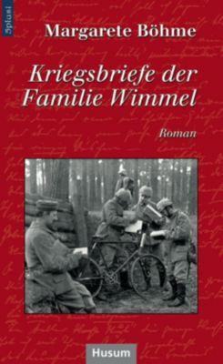 Kriegsbriefe der Familie Wimmel - Margarete Böhme  