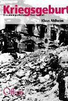 Kriegsgeburt - Klaus Ahlheim |