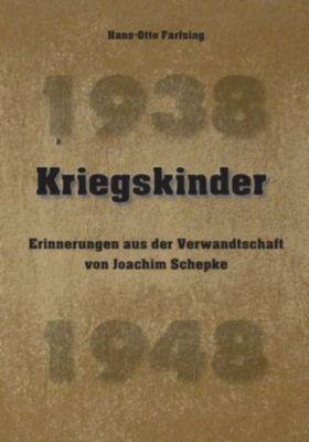 Kriegskinder - Hans-Otto Farfsing |
